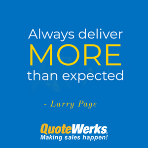 Deliver More With QuoteWerks