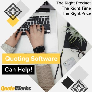 How Quoting Software Can Help Your Sales Team Get The Right Product At The Right Price In Front Of the Right Customer At The Right Time