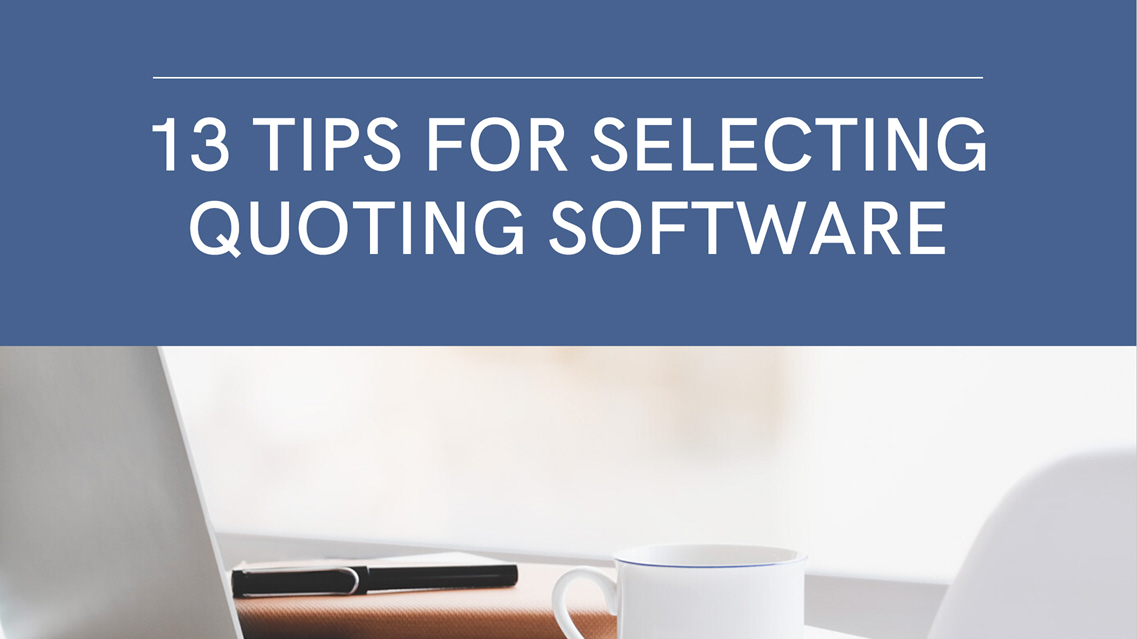 Tips for Selecting Quoting Software